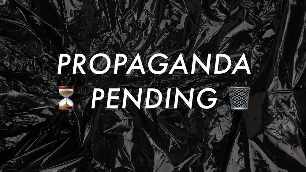propagandapending.png
