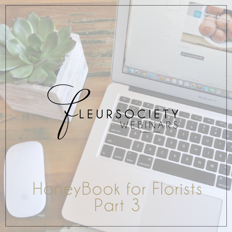 Fleursociety HoneyBook for Florist Webinar Series Party 3