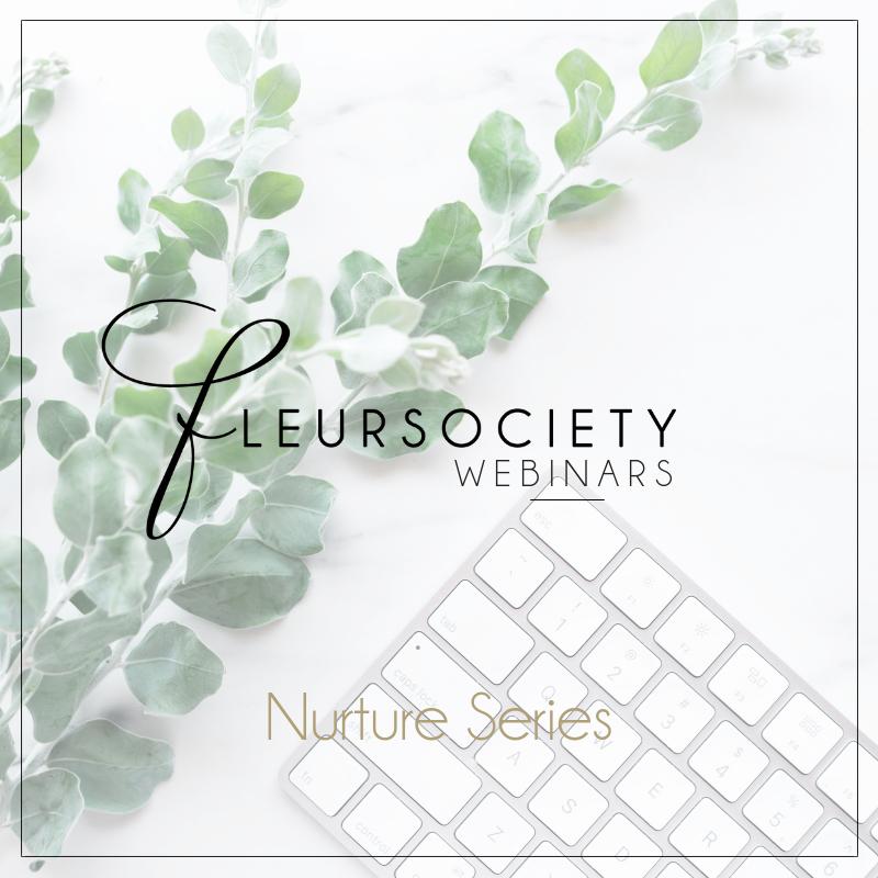 Fleursociety Nurture Series Webinar