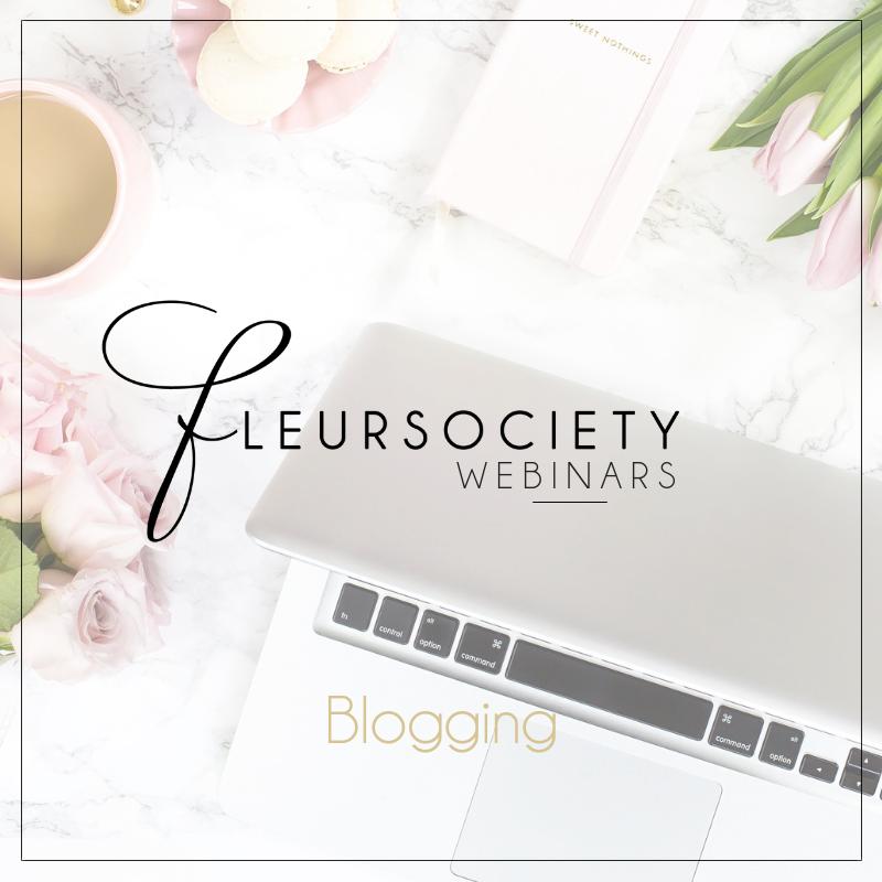 Fleursociety Webinars: Blogging