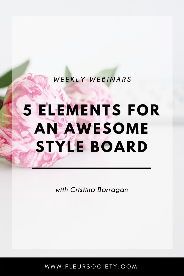 Fleursociety Style Board Webinar