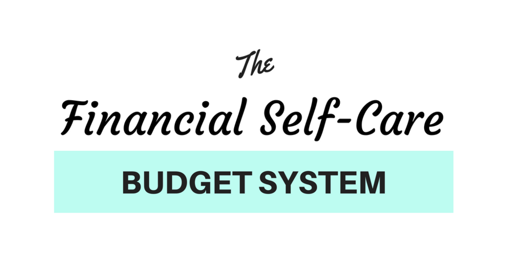 Financial Self-Care Budget System (1).png