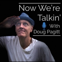 Now We're Talkin' with Doug Pagitt - Doug and David talk about the importance of story telling in a discussion co-lead by Mike Stavlund, author of A Force of Will: Reshaping Faith In A Year Of Grief.