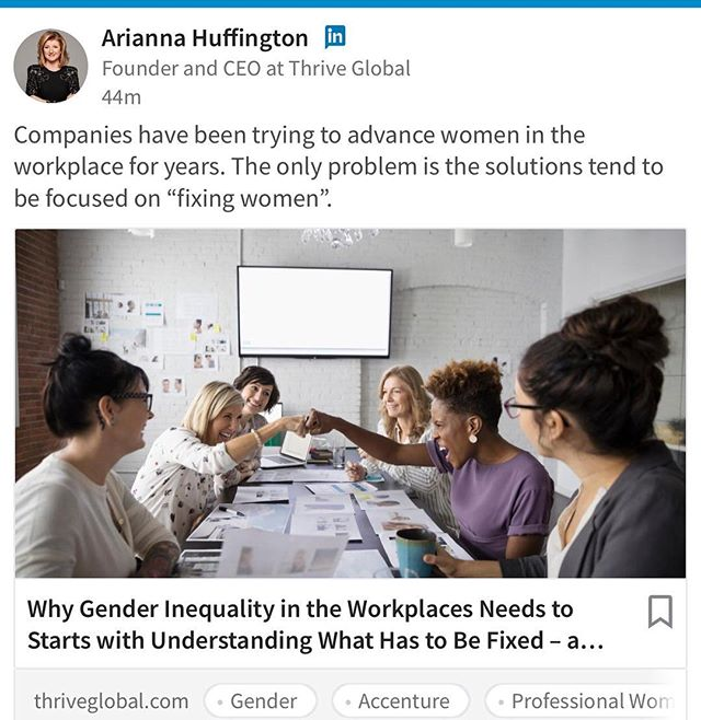 "My first @thrive post on why we need to ditch ""Fix the Women"" solutions to gender equality - shared by the wonderful @ariannahuff 🙏👏link in bio link in my bio👆👆👆👆 #IWD #Pressforprogress #worklifebalance #thrive 👆#pressforprogress 👏 ❤️ #unitedwomen #genderequality #womenatwork #advancewomen #5050BY2030 #feminist #equalityatwork #diveristyandinclusion #workthatworks #worklifebalance #balancetheequation #womenleaders #glassceiling #futureofwork #womeninbusiness #workthatworks #makinginnovationworkforwomen #iwd #ariannahuffington #huffingtonpost #thriveglobal #timesup #accenture"