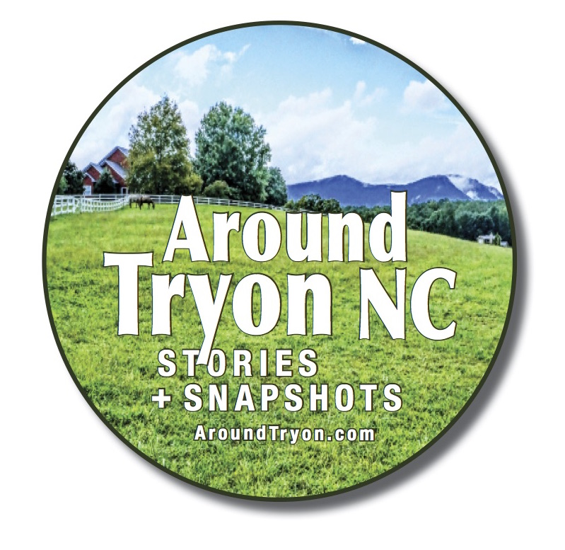 Around Tryon NC Stories and Snapshots