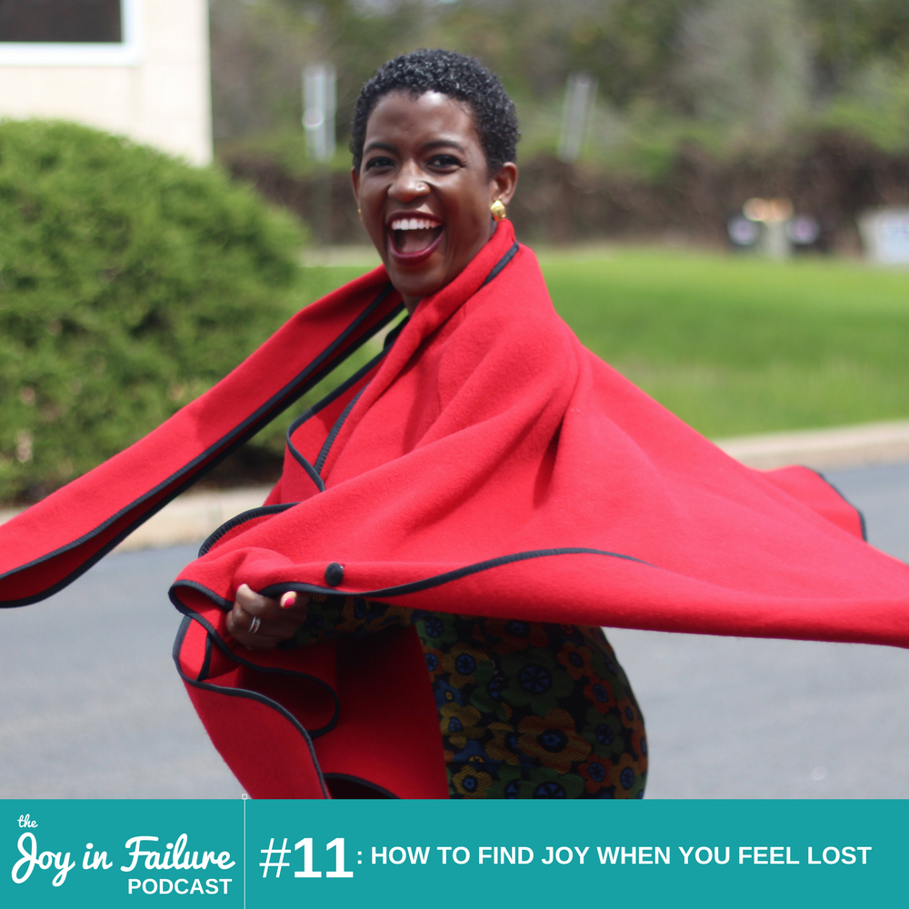 the joy in failure how to find joy when you feel lost