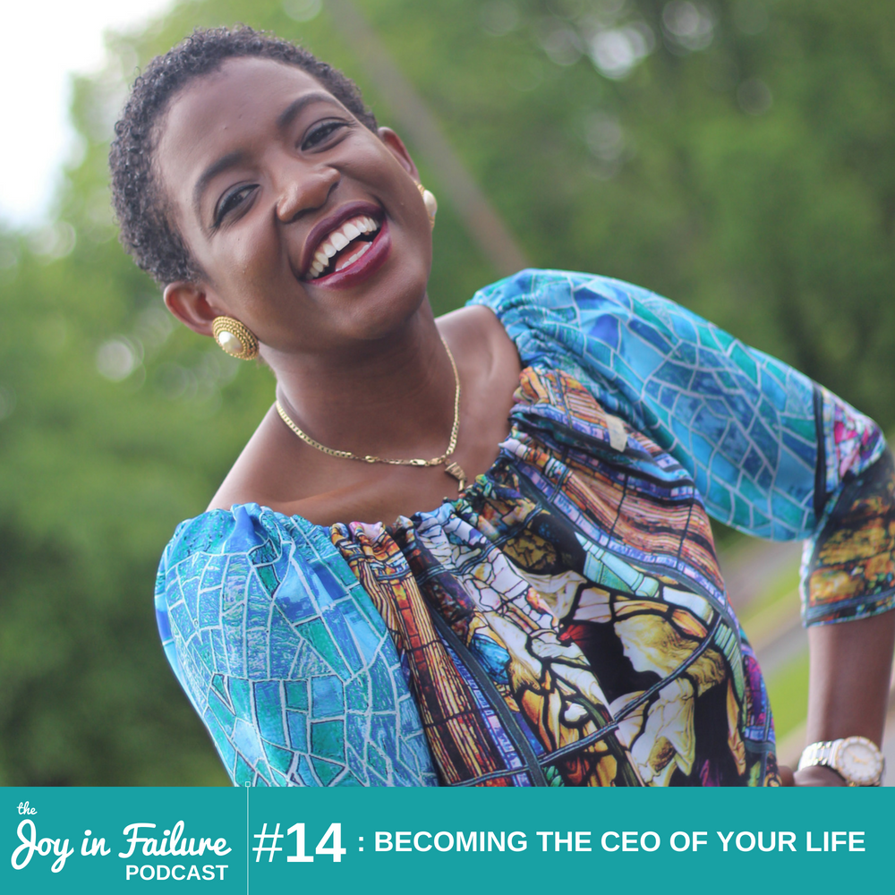 the joy in failure becoming the CEO of your life joy Ogunneye