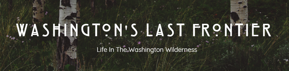 washingtons-last-frontier-life-in-the-washington-wilderness.png