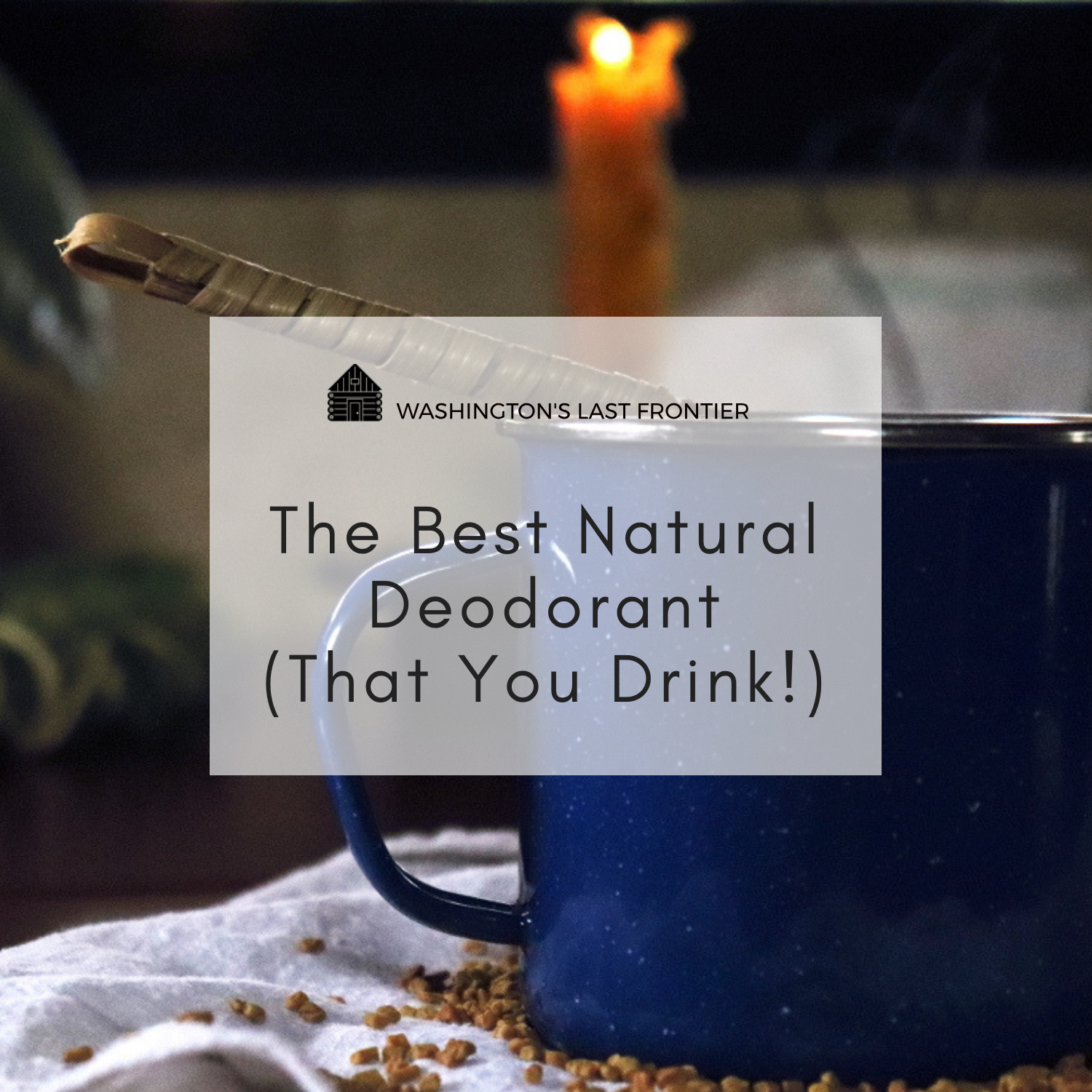 The Best Natural Deodorant (That You, Um   Drink