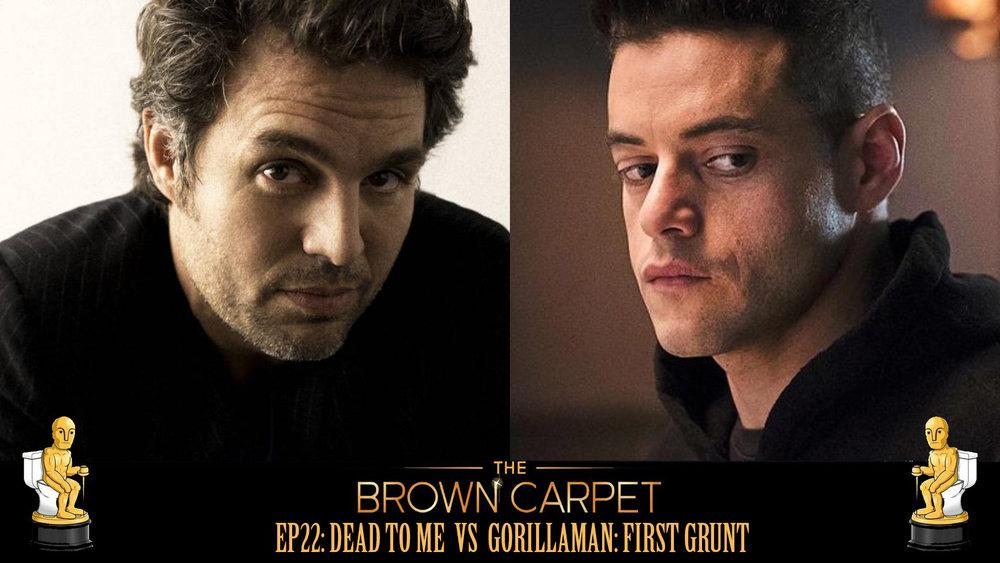 18/05/18 - EP22 - Dead To Me vs Gorillaman: First Grunt