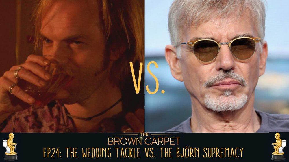 03/07/18 - EP24 - The Wedding Tackle vs The Bjorn Supremacy
