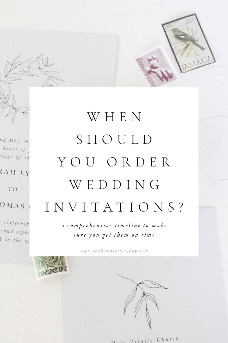 when Should you order wedding invitations? — The Hand Letter Shop