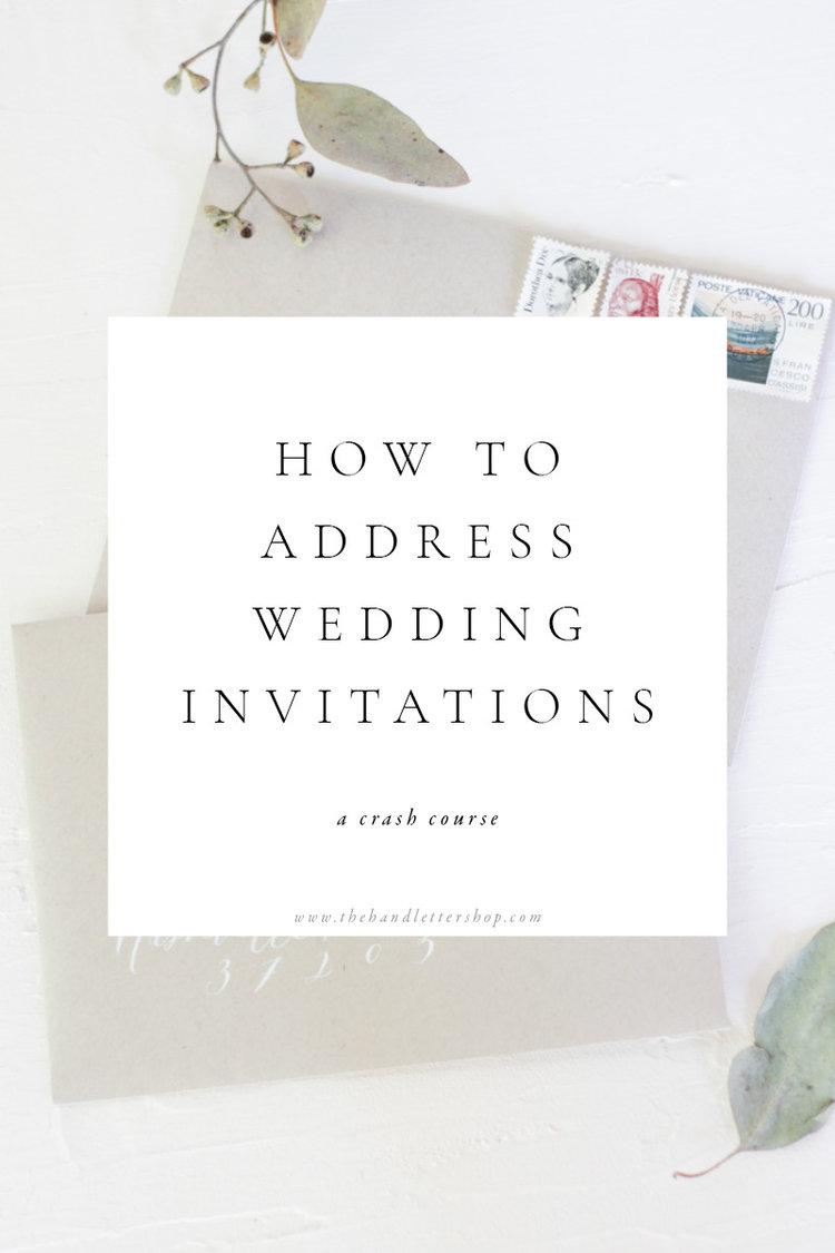 A Crash Course on How to Address Your Wedding Invitations — The Hand ...