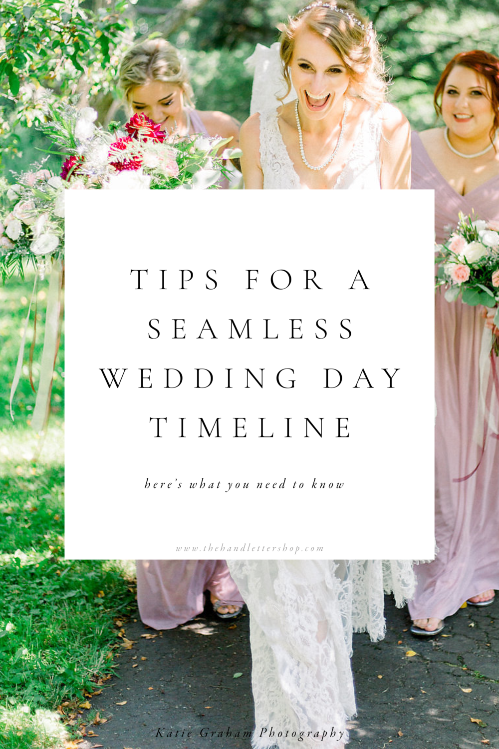 wedding day timeline tips #thehandlettershop.png