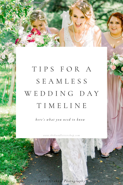 wedding day timeline tips #thehandlettershop.png