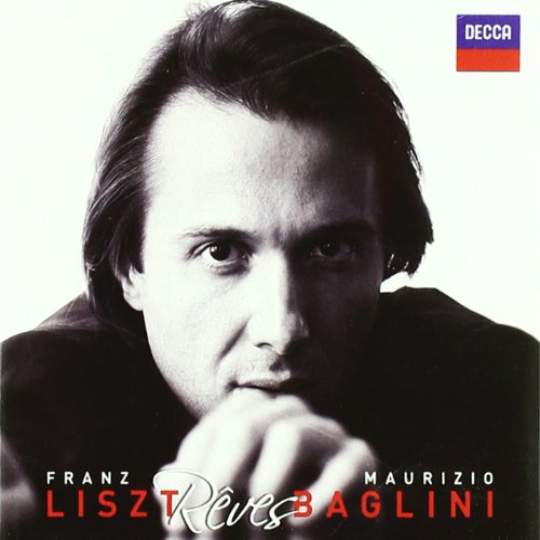 LISZT  Rêves Maurizio Baglini, piano 2011 Decca 476 4418 DH DDD CD  recensioni  |  reviews