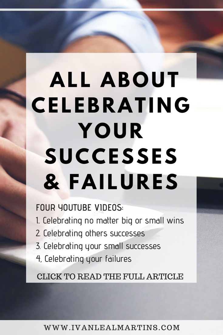 All about celebrating your successes and failures