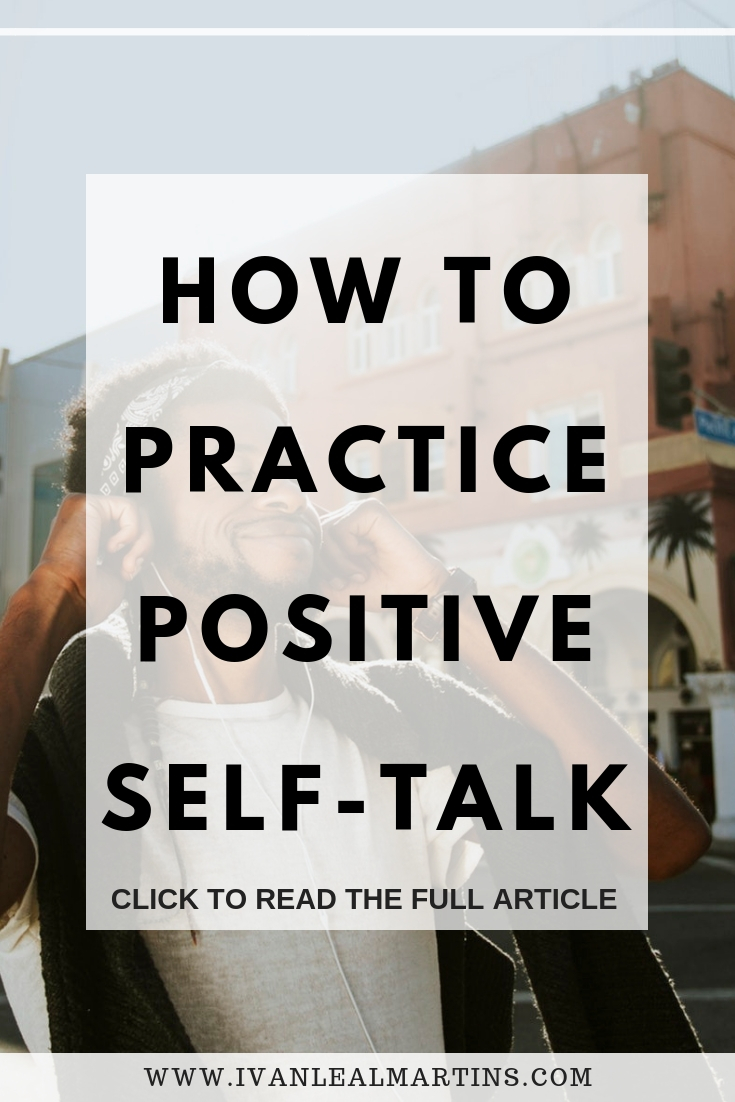 How To Practice Positive Self-Talk