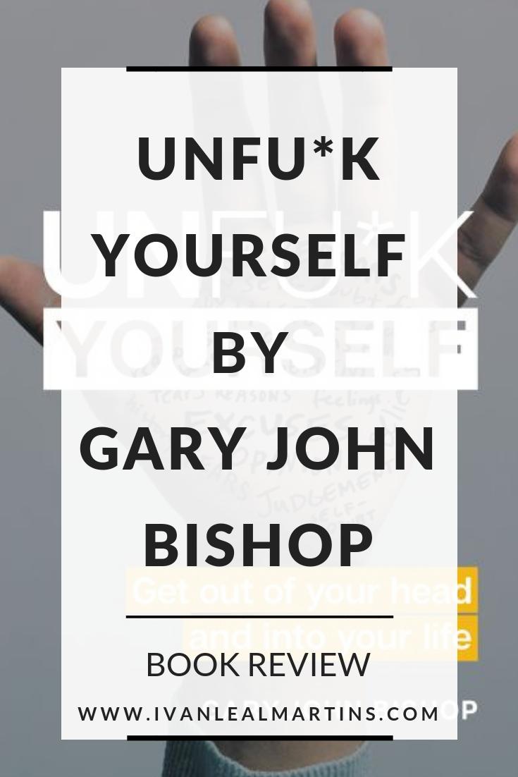 UnfuckYourselfByGaryJohnBishop3.png