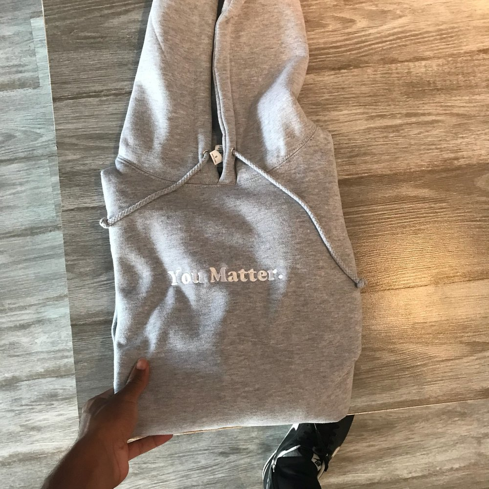 """YOU MATTER"" PULLOVER - Grey  $50.00 USD"