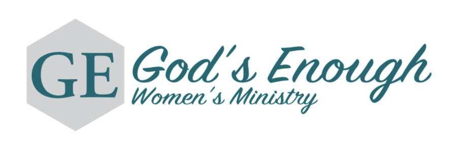 God's Enough - Women's Ministry