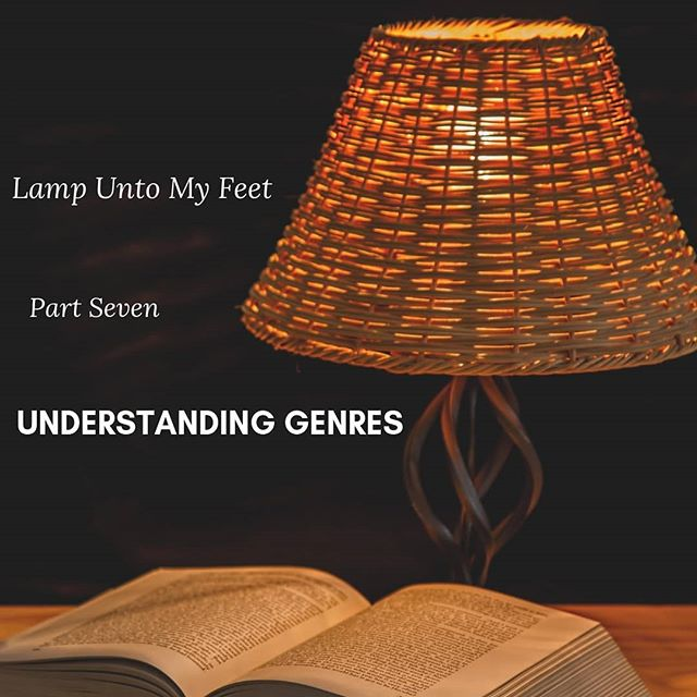 Today in the Lamp Unto my Feet Blog Series Part 7: I talk about that when we understand genres in the Bible we better understand God and His Word. We grow when we read God's word correctly.  godsenough.org/blog #godsenough #womensministry #studyhisword #biblestudy #knowgod #understanding #genres