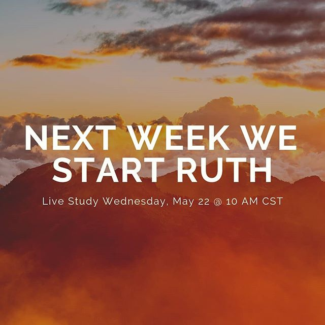 I look forward to starting our new study next week... We will start the book of Ruth. #livestudy #thebookofruth #bible #godsword