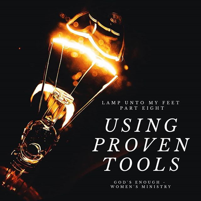 Finally: I know it has taken a while but the next part of Lamp Unto My Feet is finally posted. In this blog, I talk about How using proven tools can change the way you understand the Bible. godsenough.org/blog #godsenough #womensministry #biblestudytools #proventools