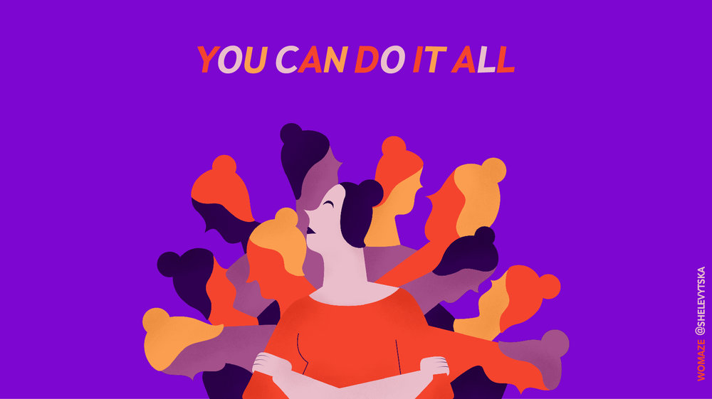 Womaze, kateryna shelevytska, illustration, you can do it all 2.jpg