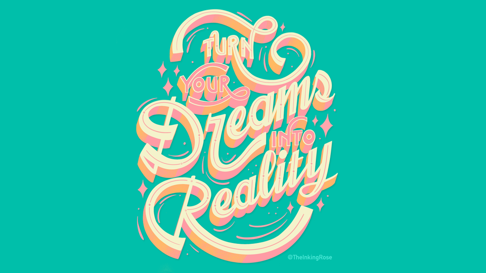 Turn Your Dream Into Reality.png