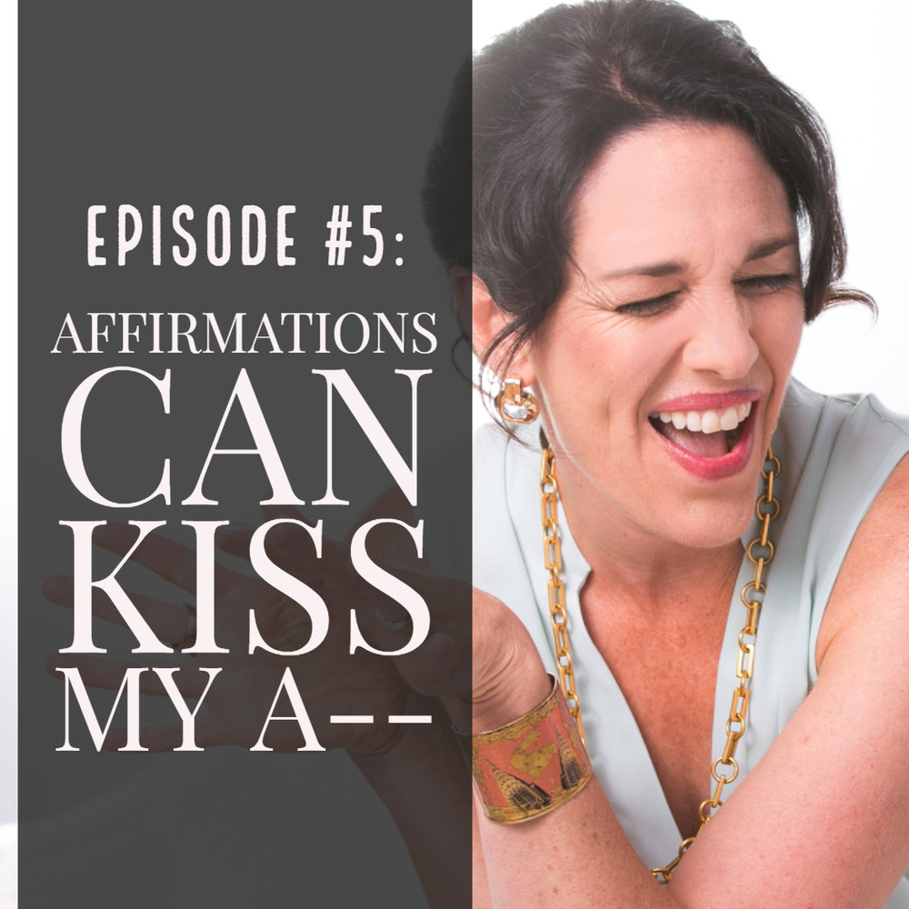 Katie Goodman self-help podcast affirmations