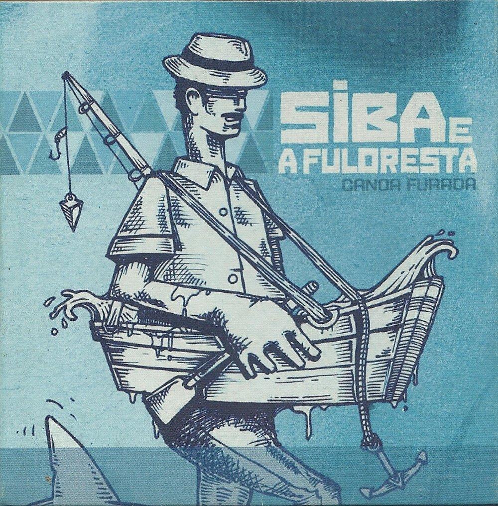 20 2009 Canoa Furada - Siba e a Fuloresta.jpg