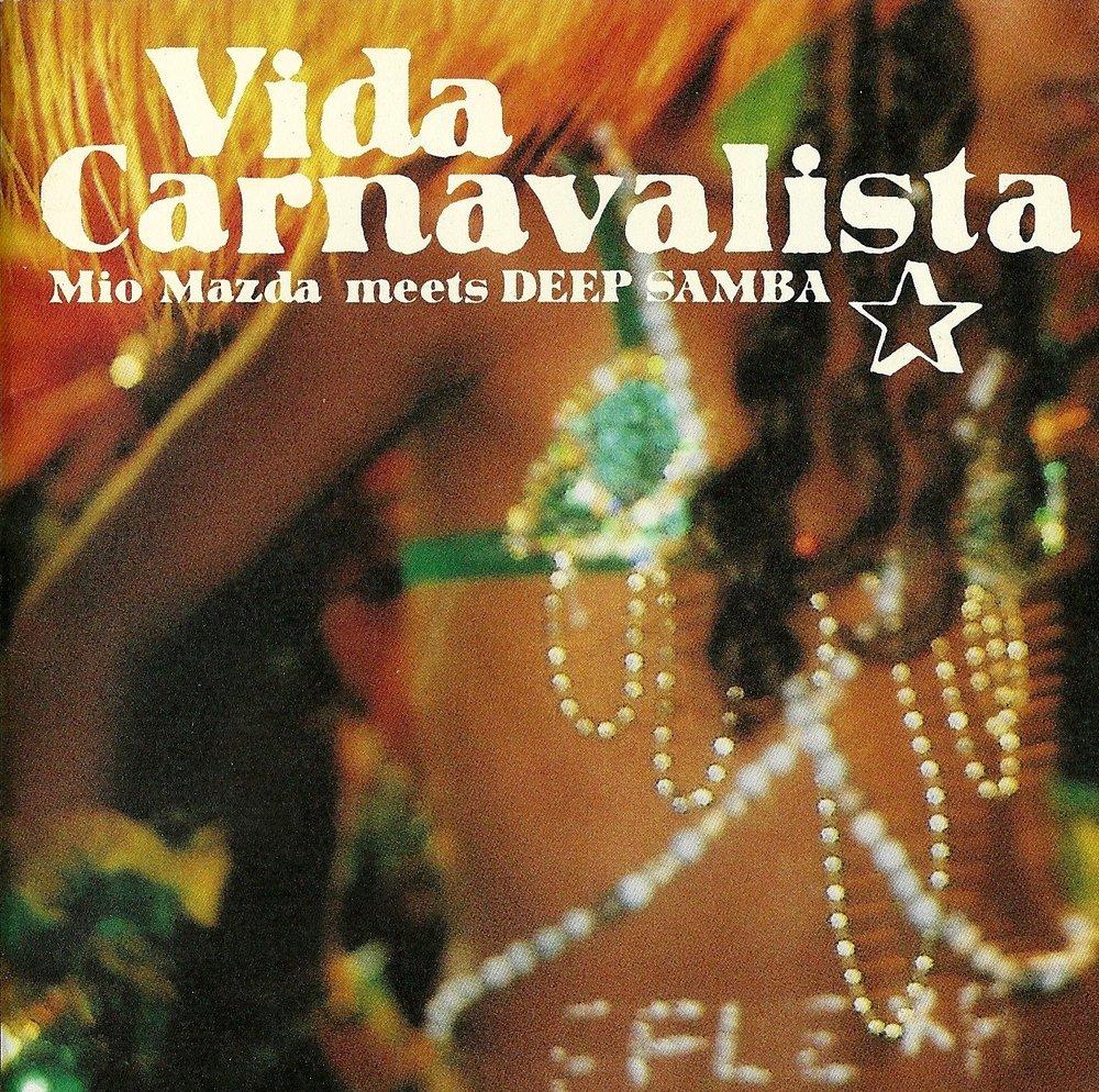 28 2006 Vida Carnavalista - Mio Mazda Meets Deep Samba.jpg