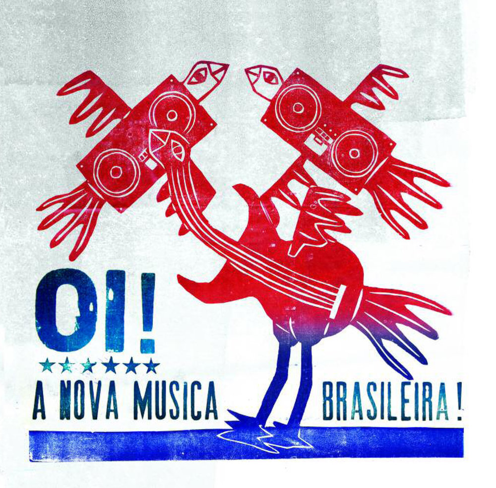 45 2010 Oi! A Nova Musica Brasileira.jpg