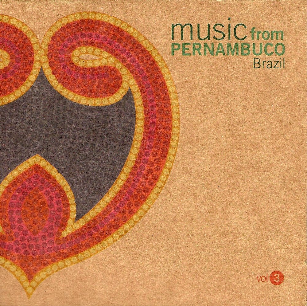 47 2009 Music From Pernambuco Vol 3.jpg