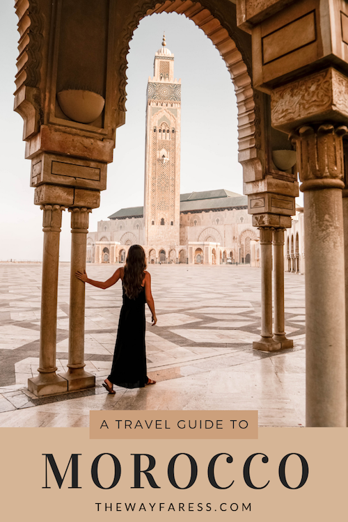 Complete Guide to Morocco Travel