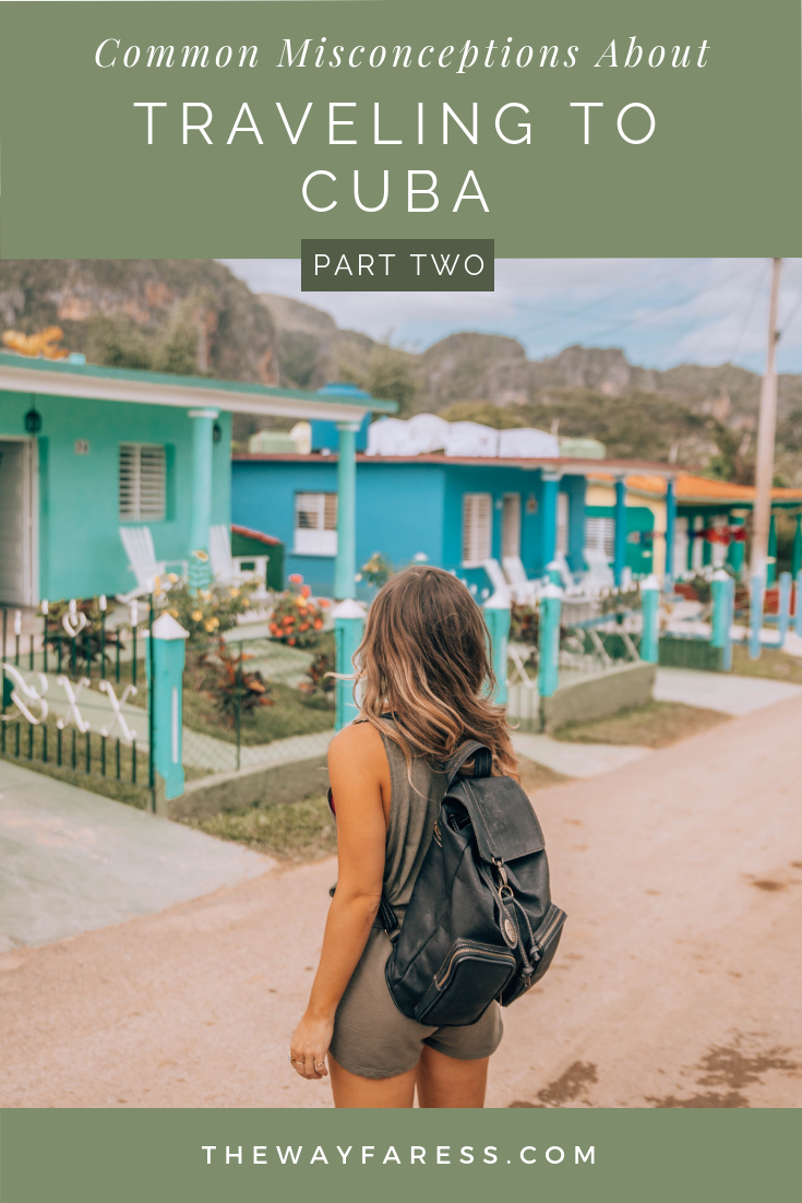 Misconceptions About Traveling to Cuba: Part 2