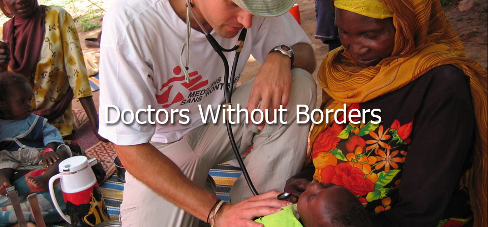 http://www.doctorswithoutborders.org/