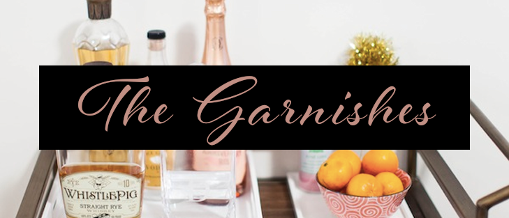 The Garnishes - Bar Cart Essentials