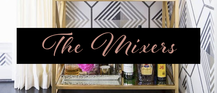 The Mixers - Bar Cart Essentials