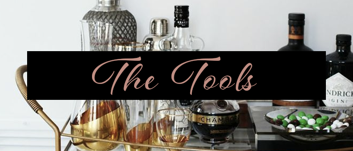 The Tools - Bar Cart Essentials