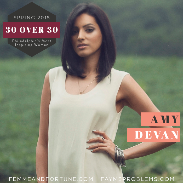 Amy Devan | 30 Over 30 | Femme & Fortune