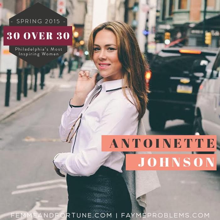 Antoinette Johnson | 30 Over 30 | Femme & Fortune