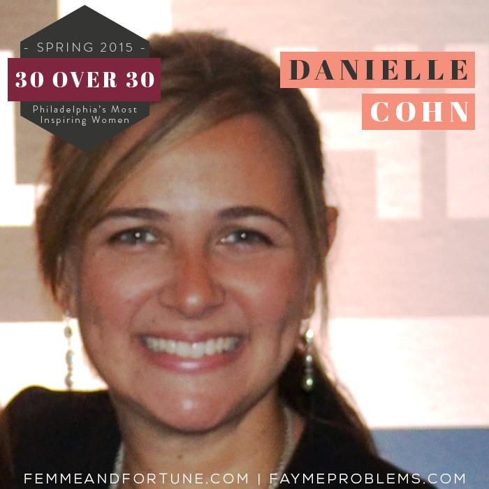 Danielle Cohn | Femme & Fortune | 30 Over 30