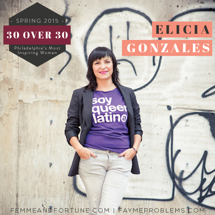 Elicia Gonzales | Femme & Fortune | 30 Over 30