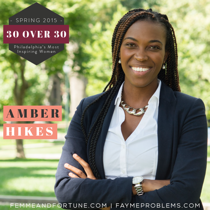Amber Hikes | Femme & Fortune | 30 Over 30