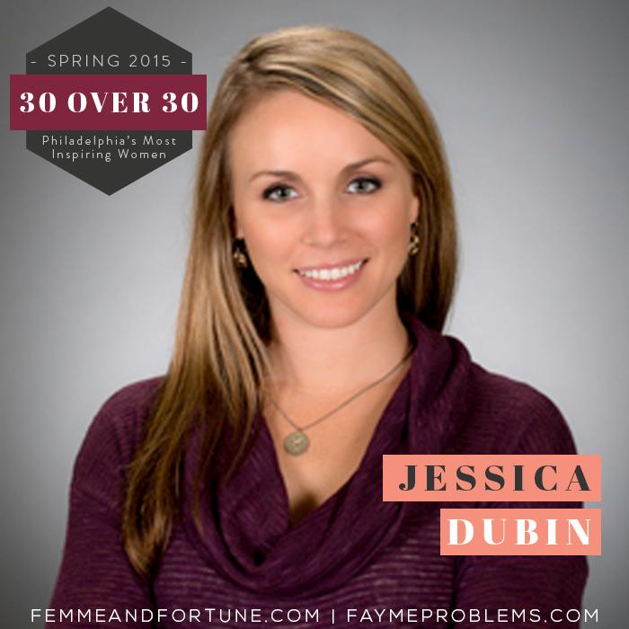 Jessica Dubin | Femme & Fortune | 30 Over 30