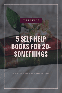 5 Self-Help Books For 20-Somethings | Femme & Fortune