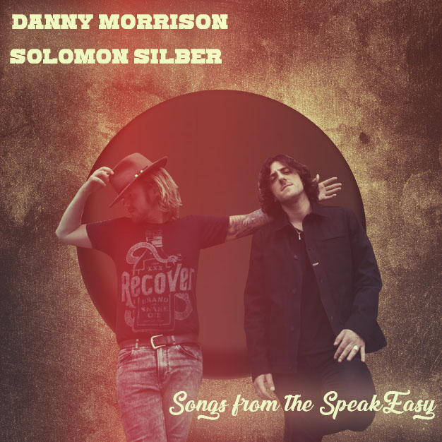 Danny Morrison & Solomon Silber - Songs from the Speakeasy