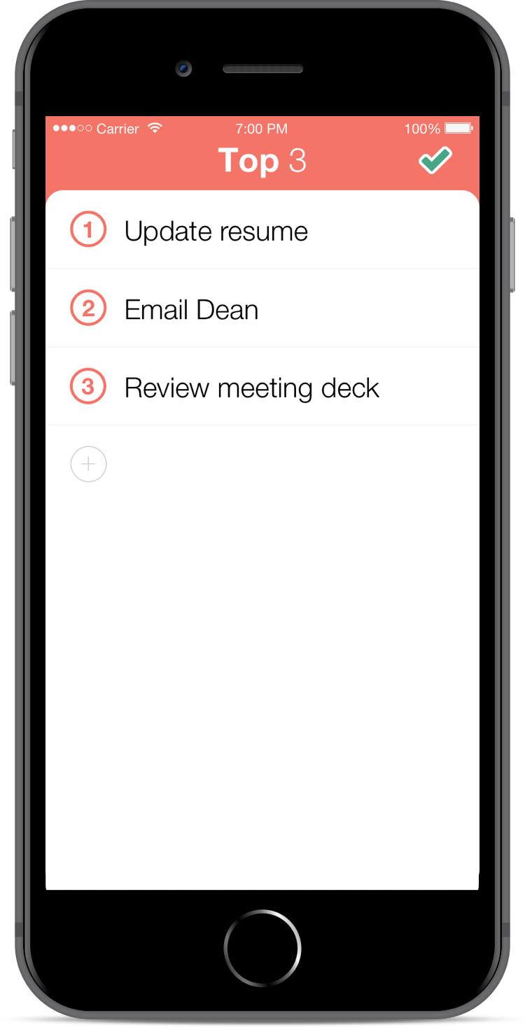The Top screen presents an ordered list of the user's most important near-term goals. Tapping the green checkmark in the upper right-hand corner takes the user to the Done screen.